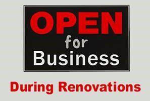 Open for business during renovations